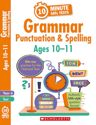 10-Minute SATs Tests: Grammar, Punctuation and Spelling - Year 6 x 6