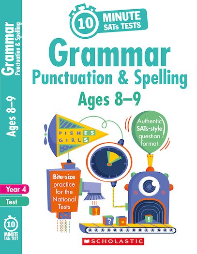 10-Minute SATs Tests: Grammar, Punctuation and Spelling - Year 4 x 6