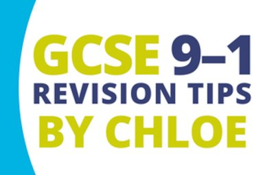 gcse 9-1 revision tips by chloe blog tile.jpg