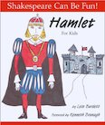 Shakespeare Can Be Fun! Hamlet for Kids
