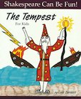 Shakespeare Can Be Fun! The Tempest for Kids