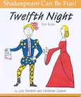 Shakespeare Can Be Fun! Twelfth Night for Kids