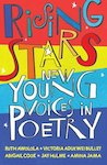 Rising Stars: New Young Voices in Poetry
