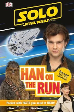 Solo: A Star Wars Story - Han on the Run