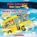 The Magic School Bus Rides Again: Meet the Class