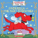 Clifford's Fairy Tails: Cinderella and the Fairy Dogfather