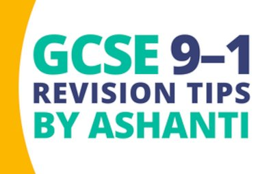 gcse 9-1 revision tips by ashanti blog tile.jpg