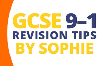 gcse 9-1 revision tips by sophie blog tile.jpg