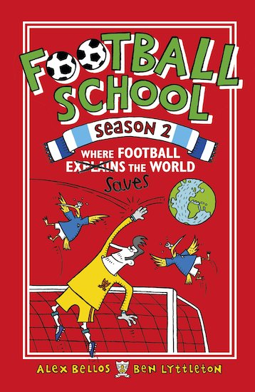 Football School Season 2: Where Football Saves the World