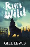 Barrington Stoke Fiction: Run Wild