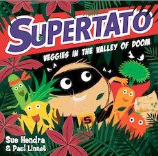 Supertato: Veggies in the Valley of Doom!