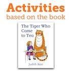 activities based on the tiger who came to tea