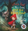 Fairy Tales Gone Wrong: Who's Bad and Who's Good, Little Red Riding Hood?