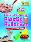 FUNdamental Science: Let's Investigate Plastic Pollution