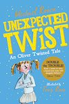 Unexpected Twist! An Oliver Twisted Tale x 6