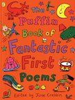 The Puffin Book of Fantastic First Poems x 30