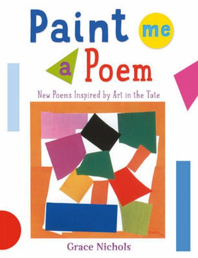 Paint Me a Poem: New Poems Inspired by Art in the Tate x 30