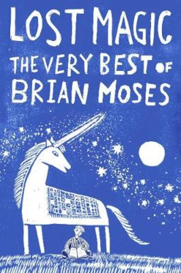 Lost Magic: The Very Best of Brian Moses x 6