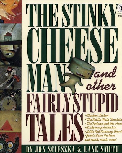 The Stinky Cheese Man and Other Fairly Stupid Tales x 6