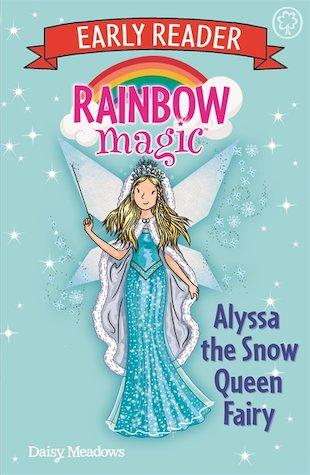 Rainbow Magic Early Reader: Alyssa the Snow Queen Fairy - Scholastic