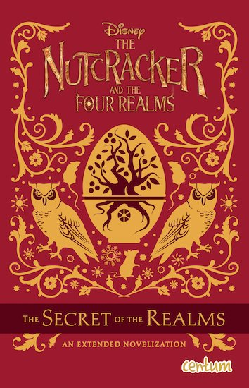 Disney The Nutcracker and the Four Realms: The Secret of the Realms