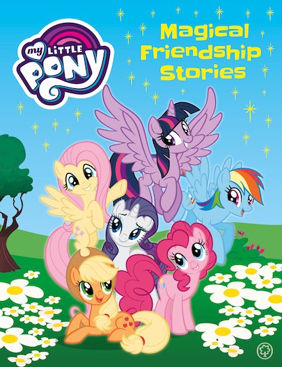 My Little Pony: Magical Friendship Stories