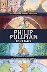 Philip Pullman: Four Tales