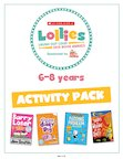 2018 Scholastic Lollies – 6-8 years Activity Pack (39 pages)