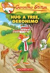Geronimo Stilton: Hug a Tree, Geronimo