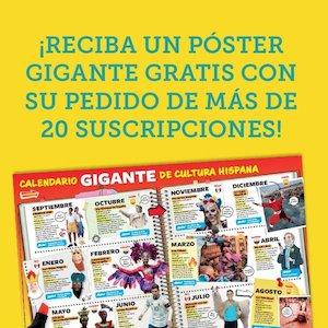 ¡Reciba un póster gigante GRATIS con su pedido de 20 o más suscripciones!
