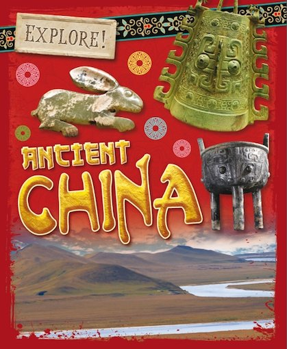 Explore! Ancient China