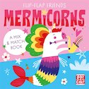 Flip-Flap Friends: Mermicorns