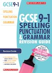 GCSE Grades 9-1: Spelling, Punctuation and Grammar Revision Guide for All Boards x 10