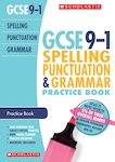 GCSE Grades 9-1: Spelling, Punctuation and Grammar Exam Practice Book for All Boards x 10