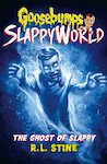 The Ghost of Slappy (Goosebumps SlappyWorld #6)