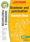 Grammar and Punctuation Teacher's Book (Year 4)
