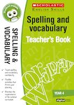 Spelling and Vocabulary Teacher's Book (Year 4)