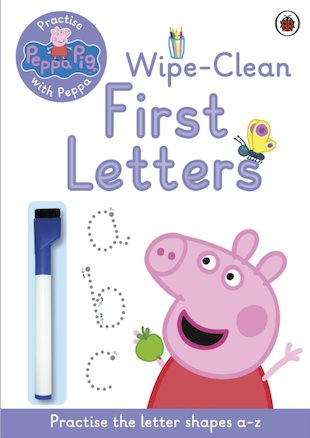 Peppa Pig: Practise With Peppa - Wipe-Clean First Letters