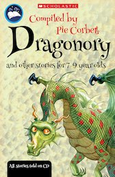 Pie Corbett's Storyteller: Dragonory and Other Stories for 7-9 Year Olds x 6