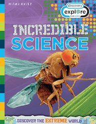Explore Your World: Incredible Science