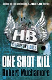 Henderson's Boys: One Shot Kill