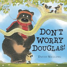 Don't Worry Douglas! (Board Book)