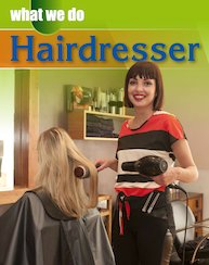 What We Do: Hairdresser