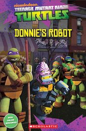Teenage Mutant Ninja Turtles: Donnie's Robot (Book only)