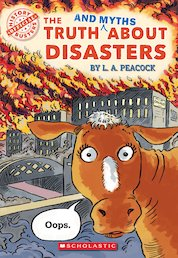 History Busters: The Truth and Myths About Disasters