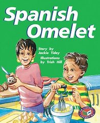 Spanish Omelet (PM Storybooks) Level 24
