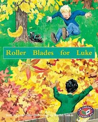 Roller Blades for Luke (PM Storybooks) Level 16