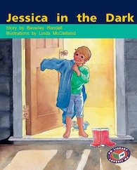 Jessica in the Dark (PM Storybooks) Levels 15, 16