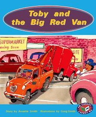 Toby and the Big Red Van (PM Storybooks) Levels 15, 16