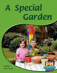 A Special Garden (PM Science Facts) Levels 11, 12